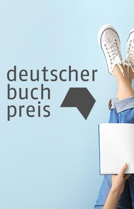 Deutscher Buchpreis 2021 - die Nominierungen