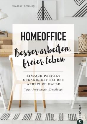 ➥ Entspannt und erfolgreich zu Hause arbeiten