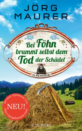 Der 14. Alpenkrimi von Jörg Maurer