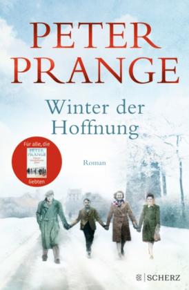Peter Prange: Winter der Hoffnung