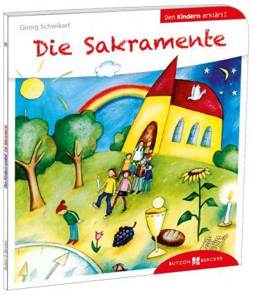 Die Sakramente den Kindern erklärt