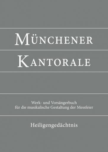 Münchener Kantorale: Band H - Heiligengedächtnis, Werkbuch